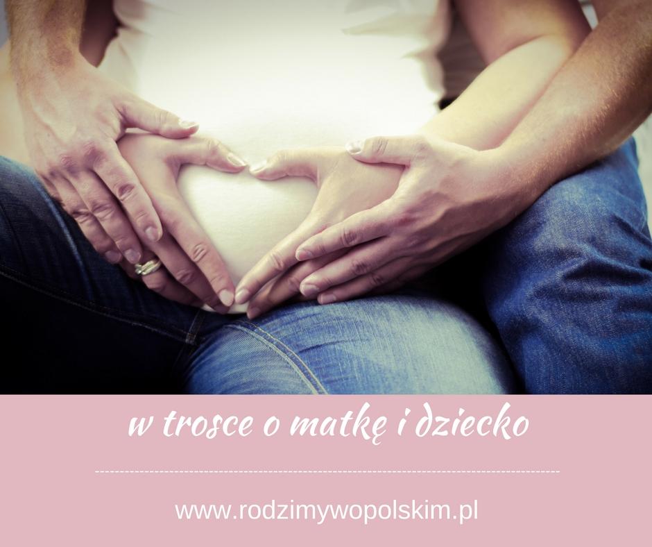 w trosce o matkę i dziecko (1).jpeg